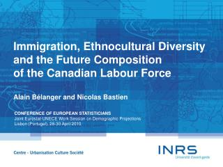 Immigration, Ethnocultural Diversity and the Future Composition  of the Canadian Labour Force