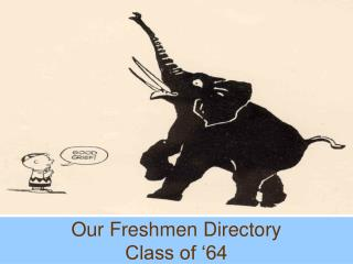 Our Freshmen Directory Class of '64