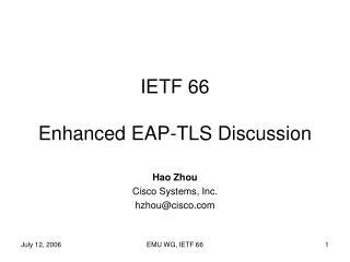 IETF 66 Enhanced EAP-TLS Discussion