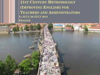 21st Century  Methodology  ( Improving  English)  for Teachers and Administrators