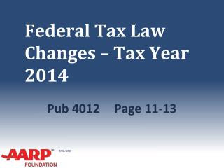 Federal Tax Law Changes – Tax Year 2014