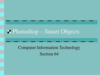 Photoshop – Smart Objects