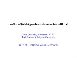draft-duffield-ippm-burst-loss-metrics-01.txt