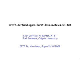 draft-duffield-ippm-burst-loss-metrics-01.txt