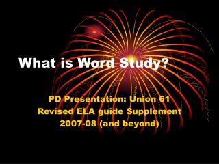 What is Word Study?