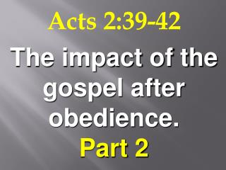 Acts 2:39-42
