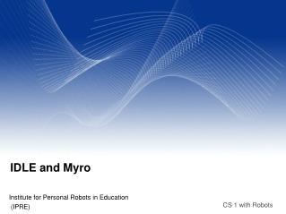 IDLE and Myro