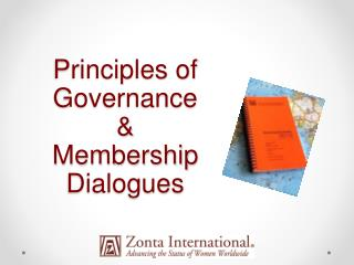 Principles of Governance &  Membership Dialogues