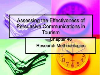 Assessing the Effectiveness of Persuasive Communications in Tourism