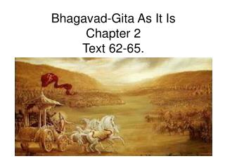 Bhagavad-Gita As It Is Chapter 2 Text 62-65.