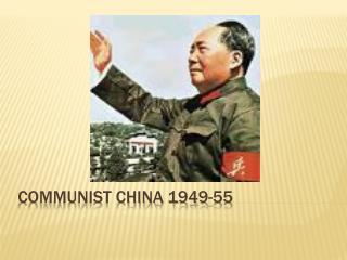 Communist China 1949-55