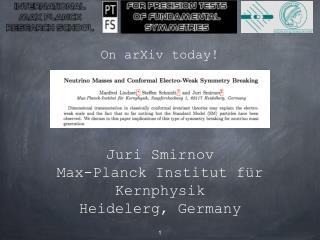Juri Smirnov Max-Planck Institut für Kernphysik Heidelerg, Germany H