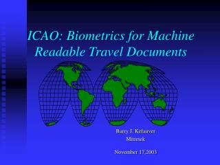 ICAO: Biometrics for Machine Readable Travel Documents