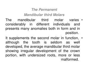 The Permanent Mandibular third Molars