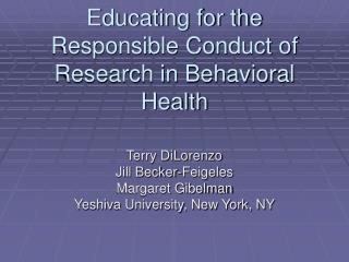 Educating for the Responsible Conduct of Research in Behavioral Health