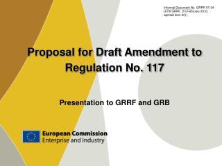 Proposal for Draft Amendment to Regulation No. 117