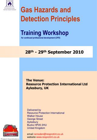 28th - 29th September 2010 Gas Hazards and Detection Principles