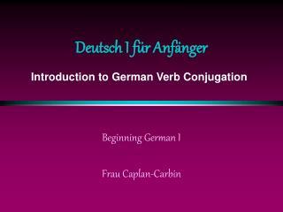 Deutsch I für Anfänger
