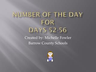 Number of the Day for Days 52-56