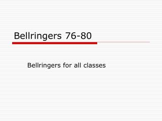 Bellringers 76-80