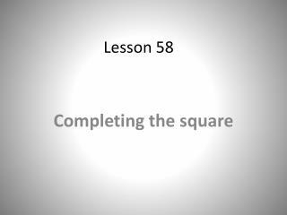 Lesson 58