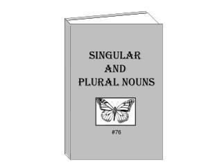 Singular  and  Plural Nouns #76