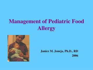 Management of Pediatric Food Allergy