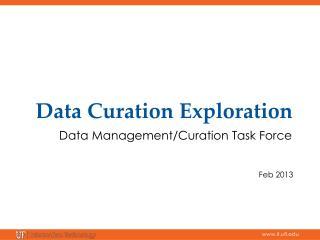 Data  Curation  Exploration