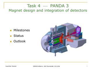 Task 4      PANDA 3 Magnet design and integration of detectors