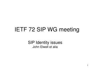 IETF 72 SIP WG meeting