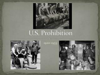 U.S. Prohibition