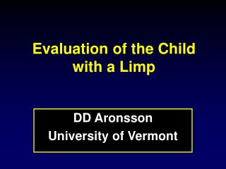 Evaluation of the Child with a Limp