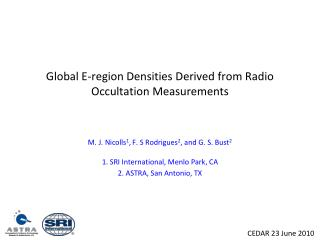 Global E-region Densities Derived from Radio Occultation Measurements