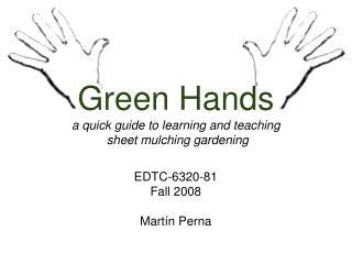 Green Hands a quick guide to learning and teaching   sheet mulching gardening