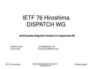 IETF 76 Hiroshima DISPATCH WG