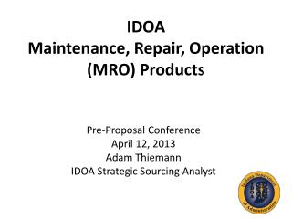 IDOA Maintenance, Repair, Operation (MRO) Products