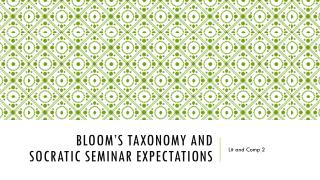 Bloom's Taxonomy and  Socratic Seminar Expectations