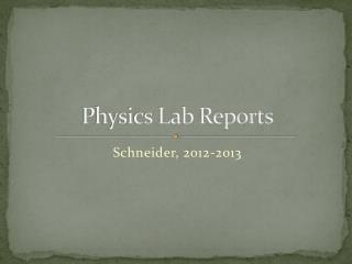 Physics Lab  Reports