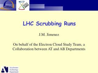 LHC Scrubbing Runs