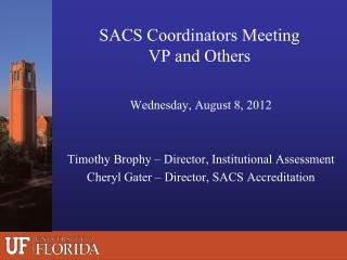 SACS Coordinators Meeting VP and Others