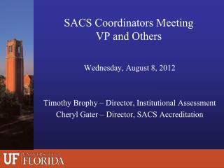 SACS Coordinators Meeting VP and Others