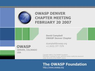 OWASP DENVER CHAPTER MEETING  FEBRUARY 20 2007