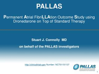 Stuart J. Connolly   MD on  behalf of the PALLAS investigators