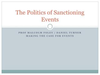 The Politics of Sanctioning Events
