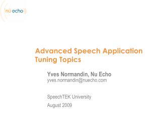 Advanced  Speech Application Tuning  T opics