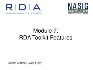 Module 7: RDA Toolkit Features