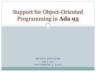 Support for Object-Oriented Programming in  Ada  95