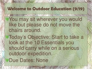 Welcome to Outdoor Education (9/19)