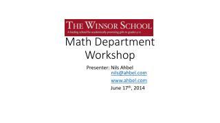 Winsor School  Math Department Workshop