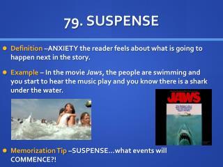 79.  SUSPENSE